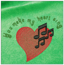 You make my heart sing embroidery on green